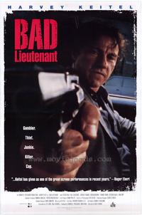 Bad Lieutenant - 43 x 62 Movie Poster - Bus Shelter Style A