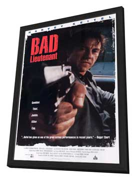 Bad Lieutenant - 27 x 40 Movie Poster - Style A - in Deluxe Wood Frame