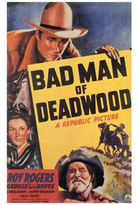 Bad Man of Deadwood - 27 x 40 Movie Poster - Style A