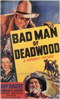 Bad Man of Deadwood - 43 x 62 Movie Poster - Bus Shelter Style A