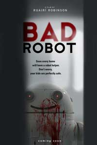 Bad Robot - 11 x 17 Movie Poster - Style A