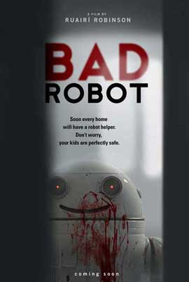 Bad Robot - 27 x 40 Movie Poster - Style A