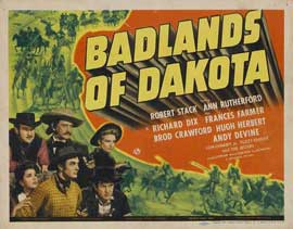 Badlands of Dakota - 11 x 14 Movie Poster - Style A