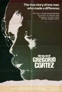 Ballad of Gregorio Cortez - 27 x 40 Movie Poster - Style A