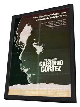 Ballad of Gregorio Cortez - 27 x 40 Movie Poster - Style A - in Deluxe Wood Frame