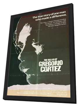 Ballad of Gregorio Cortez - 11 x 17 Movie Poster - Style A - in Deluxe Wood Frame