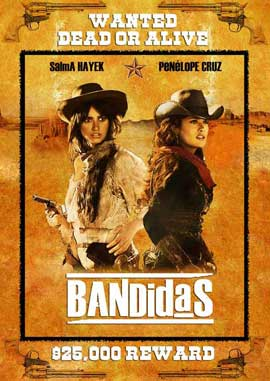 Bandidas - 27 x 40 Movie Poster - Style B