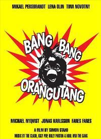 Bang Bang Orangutang - 11 x 17 Movie Poster - Style A
