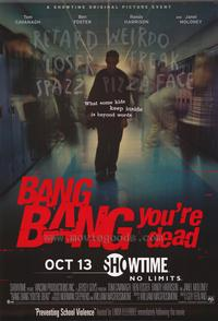Bang, Bang, You're Dead - 11 x 17 Movie Poster - Style A