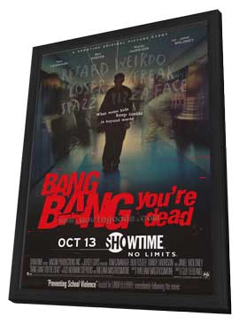 Bang, Bang, You're Dead - 11 x 17 Movie Poster - Style A - in Deluxe Wood Frame