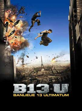 Banlieue 13 Ultimatum - 11 x 17 Movie Poster - French Style A