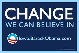 Barack Obama - (Change, Iowa) Campaign Poster 17 x 11