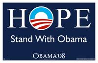 Barack Obama - (Hope, Stand With Obama) Campaign Poster 17 x 11