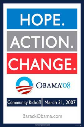 Barack Obama - (Hope, Action, Change) Campaign Poster 11 x 17