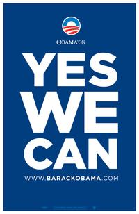 Barack Obama - (Yes We Can - Blue) Campaign Poster - 24 x 36