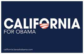 Barack Obama - (California for Obama) Campaign Poster 17 x 11