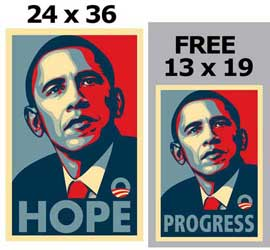 Barack Obama - RARE Campaign Poster - 24 x 36 Poster - HOPE - plus a FREE 13 x 19 PROGRESS Poster