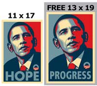 Barack Obama - RARE Campaign Poster - 11 x 17 Poster - HOPE - plus a FREE 13 x 19 PROGRESS Poster