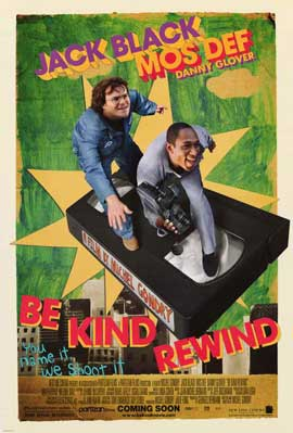 Be Kind Rewind - 11 x 17 Movie Poster - Style A