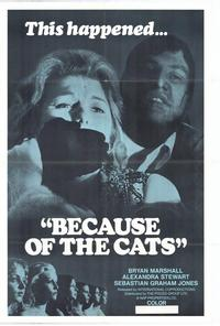 Because of the Cats - 11 x 17 Movie Poster - Style A