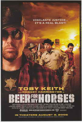 Beer for My Horses - 11 x 17 Movie Poster - Style A