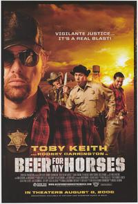 Beer for My Horses - 43 x 62 Movie Poster - Bus Shelter Style A
