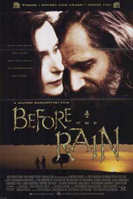 Before The Rain - 11 x 17 Movie Poster - Style A