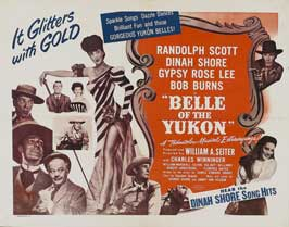 Belle of the Yukon - 22 x 28 Movie Poster - Half Sheet Style A