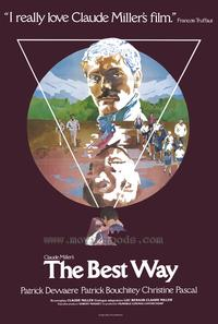 The Best Way - 43 x 62 Movie Poster - Bus Shelter Style A