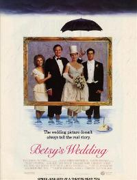 Betsy's Wedding - 43 x 62 Movie Poster - Bus Shelter Style B