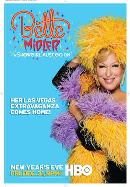 Bette Midler: The Showgirl Must Go On - 43 x 62 Movie Poster - Bus Shelter Style A
