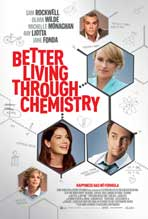 Better Living Through Chemistry - 11 x 17 Movie Poster - Style A