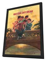 Better Off Dead - 11 x 17 Movie Poster - Style A - in Deluxe Wood Frame
