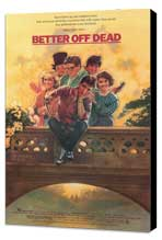Better Off Dead - 11 x 17 Movie Poster - Style A - Museum Wrapped Canvas