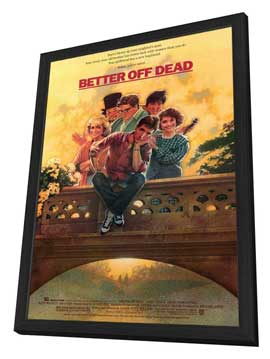Better Off Dead - 27 x 40 Movie Poster - Style A - in Deluxe Wood Frame