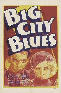 Big City Blues - 11 x 17 Movie Poster - Style A