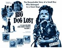 Big Dog Lost - 11 x 14 Movie Poster - Style A