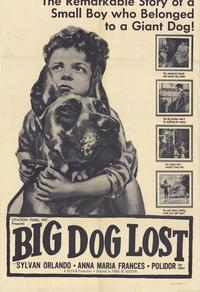 Big Dog Lost - 11 x 17 Movie Poster - Style A