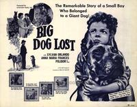 Big Dog Lost - 22 x 28 Movie Poster - Half Sheet Style A