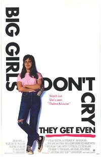Big Girls Don't Cry... They Get Even - 27 x 40 Movie Poster - Style A