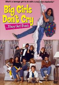 Big Girls Don't Cry... They Get Even - 11 x 17 Movie Poster - Style B