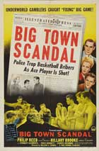 Big Town Scandal