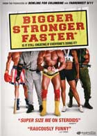 Bigger Stronger Faster - 11 x 17 Movie Poster - Style B