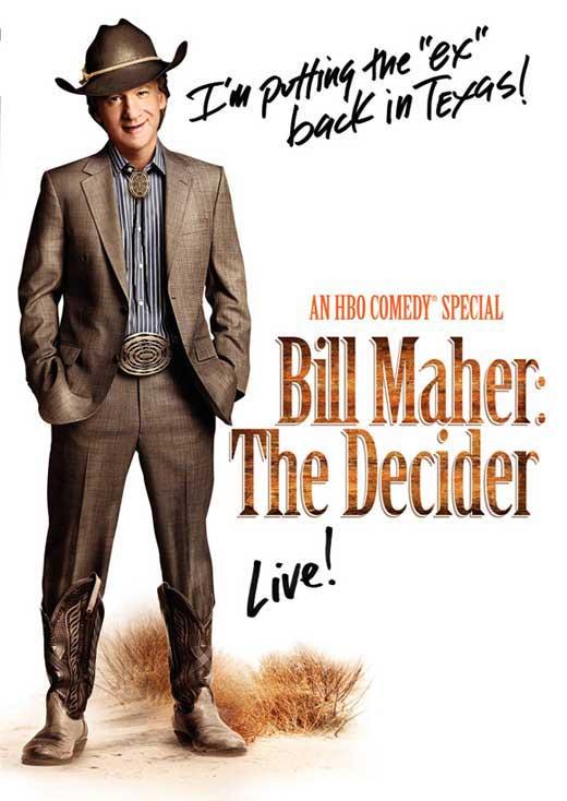 Bill Maher - The Decider movie