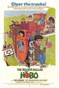 The Billion Dollar Hobo - 11 x 17 Movie Poster - Style A