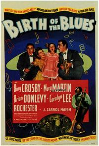 Birth of the Blues - 43 x 62 Movie Poster - Bus Shelter Style A