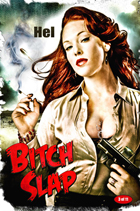 Bitch Slap - 43 x 62 Movie Poster - Bus Shelter Style A