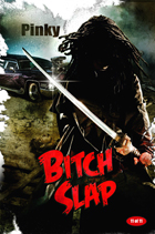 Bitch Slap - 43 x 62 Movie Poster - Bus Shelter Style C
