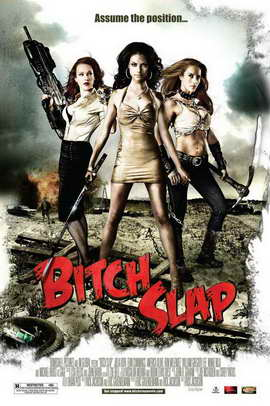 Bitch Slap - 11 x 17 Movie Poster - Style A