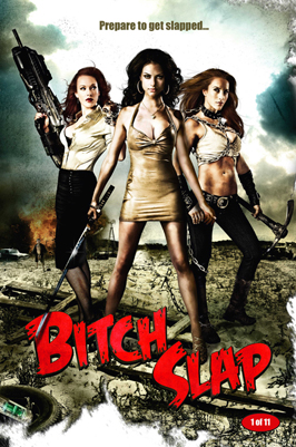 Bitch Slap - 43 x 62 Movie Poster - Bus Shelter Style I